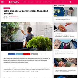 Why Choose a Commercial Cleaning Service - Lezeto
