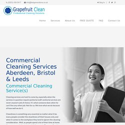 Commercial Cleaning Services Aberdeen, Bristol & Leeds