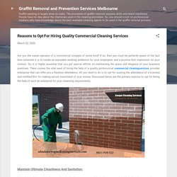 Reasons to Opt For Hiring Quality Commercial Cleaning Services