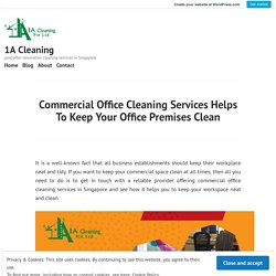 Commercial Office Cleaning Services in Singapore