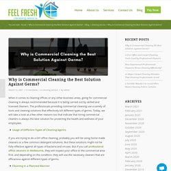 Why is Commercial Cleaning the Best Solution Against Germs? - Feel Fresh Cleaning