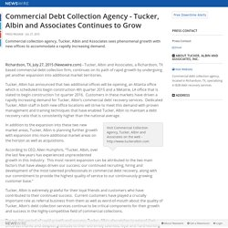 Commercial Debt Collection Agency - Tucker, Albin and Associates Continues to Grow