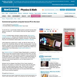 Commercial quantum computer leaves PC in the dust - physics-math - 10 May 2013