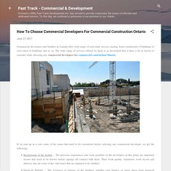 How To Choose Commercial Developers For Commercial Construction Ontario