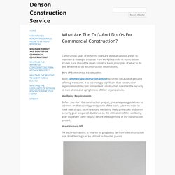 What Are The Do's And Don'ts For Commercial Construction? - Denson Construction Service