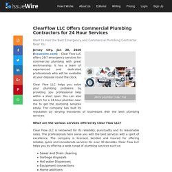ClearFlow LLC Offers Commercial Plumbing Contractors for 24 Hour Services