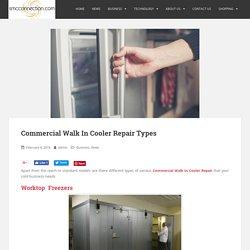 Commercial Walk In Cooler Repair Types