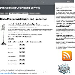 Radio Commercial Scripts and Production « Dan Goldstein Copywriting Services