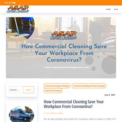 How Commercial Cleaning Save Your Workplace From Coronavirus?