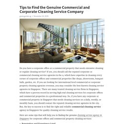 Tips to Find the Genuine Commercial and Corporate Cleaning Service Company