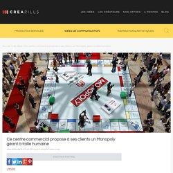 Ce centre commercial propose à ses clients un Monopoly géant à taille humaine