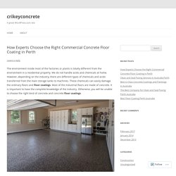 How Experts Choose the Right Commercial Concrete Floor Coating in Perth