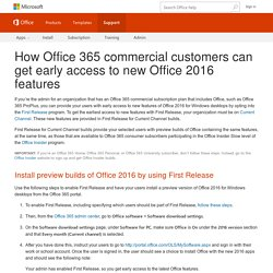 How Office 365 commercial customers can get early access to new Office 2016 features