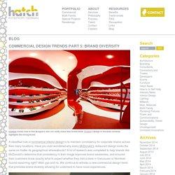 COMMERCIAL DESIGN TRENDS: DESIGN DIVERSITY