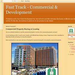 Fast Track - Commercial & Development: Commercial Property Buying or Leasing