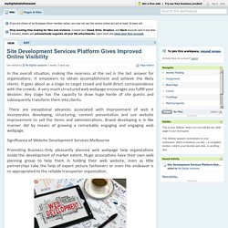 Site Development Services Platform Gives Improved Online Visibility