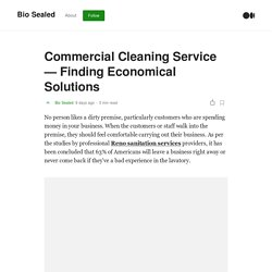 Commercial Cleaning Service - Finding Economical Solutions