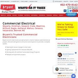Commercial Electrical Lincoln, Waverly, Hickman, Seward, Crete, Beatrice, Milford, Eagle, Ashland, Wahoo, Ceresco, Valparaiso, Bennet NE