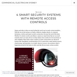4 Smart Security Systems with Remote Access Controls