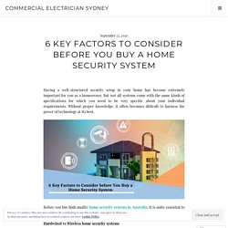 6 Key Factors to Consider before You Buy a Home Security System