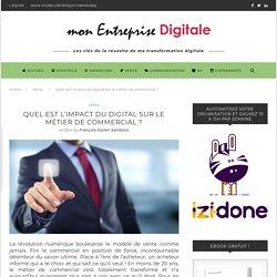 Quel est l'impact du digital sur le métier de commercial? - mon Entreprise Digitale