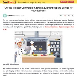 Choose the Best Commercial Kitchen Equipment Repairs Service for your Business