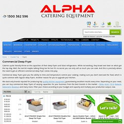 Commercial Deep Fryers, Double Fryer Equipments Online - Alpha Catering Equipment