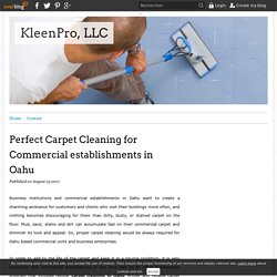 Perfect Carpet Cleaning for Commercial establishments in Oahu