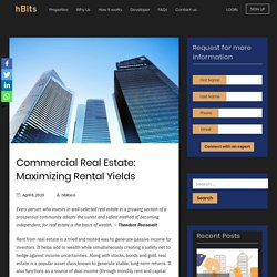 Commercial Real Estate: Maximizing Rental Yield