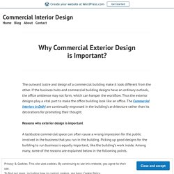 Why Commercial Exterior Design is Important? – Commercial Interior Design