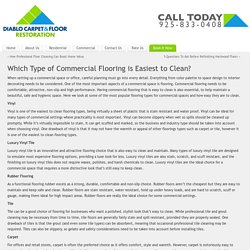 Commercial Flooring - Easy to Clean - Danville Carpet Cleaning - Alamo