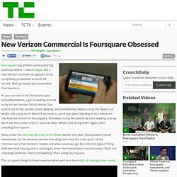 New Verizon Commercial Is Foursquare Obsessed