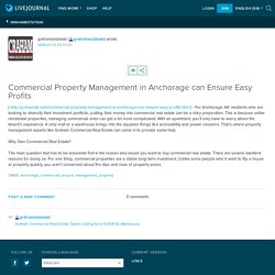 Commercial Property Management in Anchorage can Ensure Easy Profits