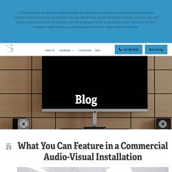 What You Can Feature in a Commercial Audio-Visual Installation