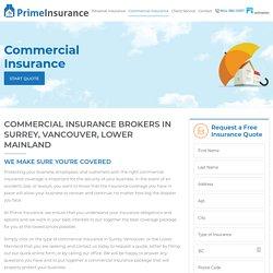 Commercial Insurance Broker Surrey, Vancouver, British Columbia