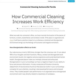 How Commercial Cleaning Increases Work Efficiency