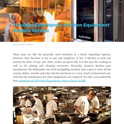 The Best Commercial Kitchen Equipment Repairs Service