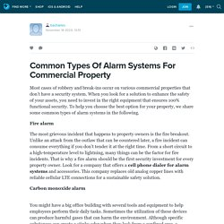 3 Types Of Alarm Systems For Commercial Property