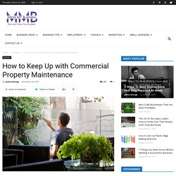 How to Keep Up with Commercial Property Maintenance