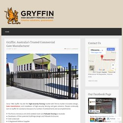 Gryffin: Australia's Trusted Commercial Gate Manufacturer