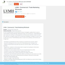 LVMH - Commercial / Trade Marketing Wholesale - LVMH - Paris - Wizbii