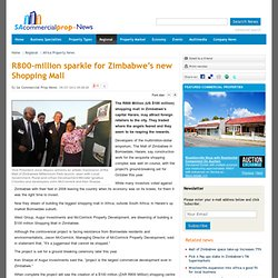 $100 Million sparkle for Zimbabwe's new Shopping Mall - SA Commercial Property News