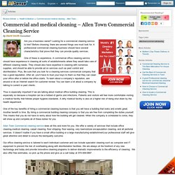 Commercial and medical cleaning – Allen Town Commercial Cleaning Service by David Smith