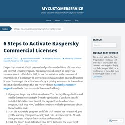 6 Steps to Activate Kaspersky Commercial Licenses