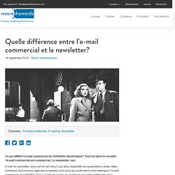 E-mail commercial et newsletter: quelle différence?
