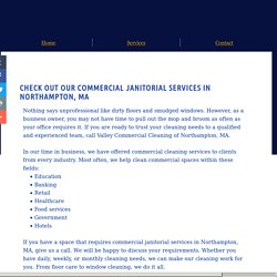 Ask About Commercial Cleaning Services in Northampton, MA