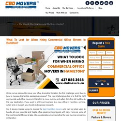 What To Look for When Hiring Commercial Office Movers in Hamilton?