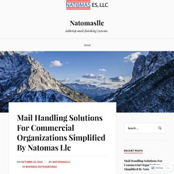Mail handling solutions for commercial