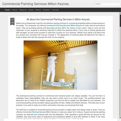 Commercial Painting Services Milton Keynes: All about the Commercial Painting Services in Milton Keynes