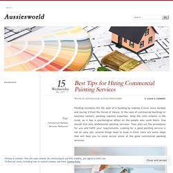 Best Tips for Hiring Commercial Painting Services